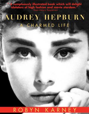 Audrey Hepburn - Robyn Karney pdf download