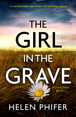 The Girl in the Grave - Helen Phifer pdf download