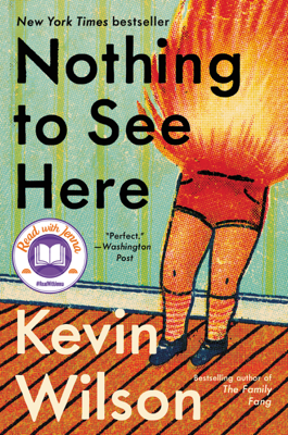 Nothing to See Here - Kevin Wilson pdf download