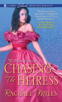 Chasing the Heiress - Rachael Miles pdf download