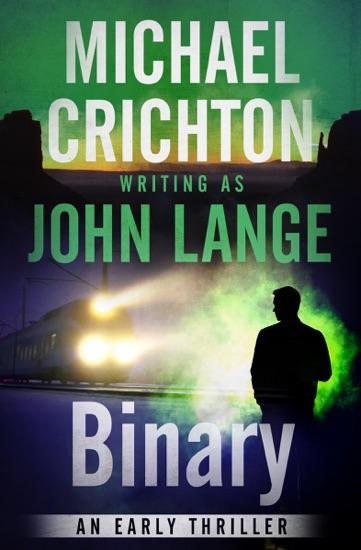 Binary by Michael Crichton & John Lange PDF Download