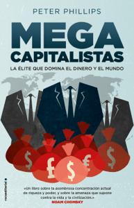Megacapitalistas - Peter Phillips pdf download