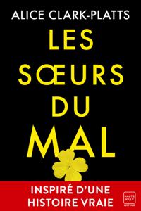 Les Sœurs du mal - Alice Clark-Platts pdf download