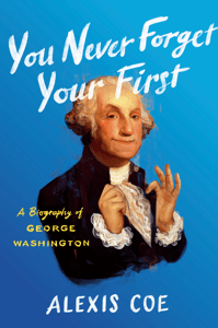 You Never Forget Your First - Alexis Coe pdf download