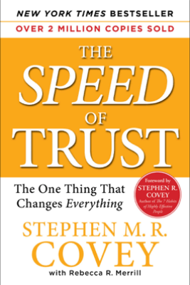 The SPEED of Trust - Stephen M. R. Covey