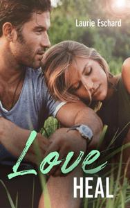 Love Heal - Laurie Eschard pdf download