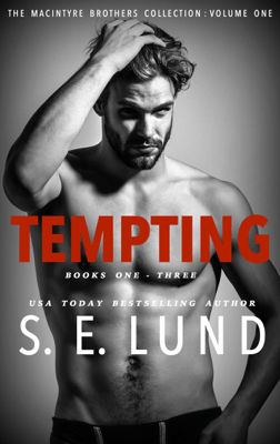 Tempting: The Macintyre Brothers Series Collection - S. E. Lund pdf download