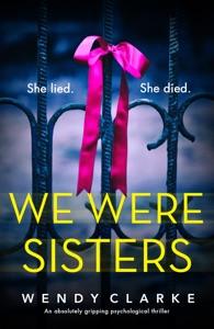 We Were Sisters - Wendy Clarke pdf download