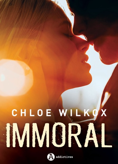 Immoral by Chloe Wilkox PDF Download