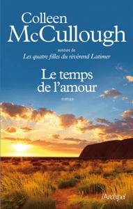 Le temps de l'amour - Colleen McCullough pdf download