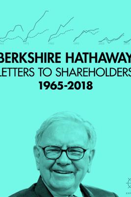 Berkshire Hathaway Letters to Shareholders - Warren Buffett & Max Olson