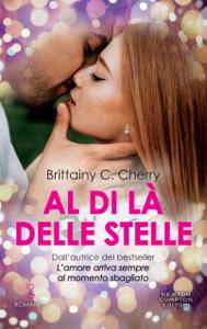 Al di là delle stelle - Brittainy C. Cherry pdf download