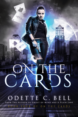On the Cards Book Four - Odette C. Bell