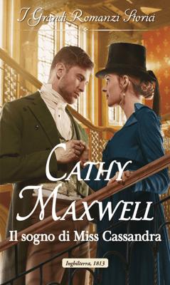 Il sogno di Miss Cassandra - Cathy Maxwell pdf download