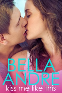 Kiss Me Like This - Bella Andre pdf download