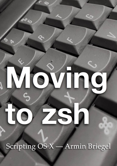 Moving to zsh by Armin Briegel pdf download