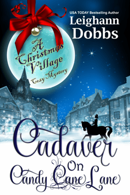 Cadaver on Candy Cane Lane - Leighann Dobbs