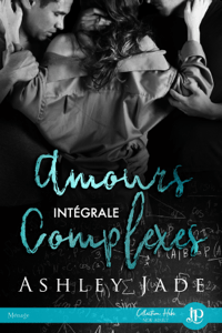 Amours complexes - Ashley Jade pdf download