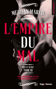 Mount série tome 3 - L'empire du mal - MEgan March pdf download