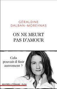 On ne meurt pas d'amour - Géraldine Dalban-Moreynas pdf download
