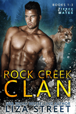 Fierce Mates: Rock Creek Clan, Books 1 - 3 - Liza Street pdf download