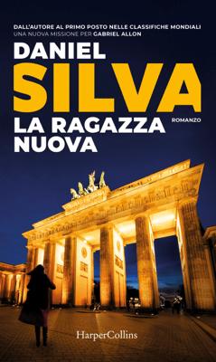 La ragazza nuova - Daniel Silva pdf download