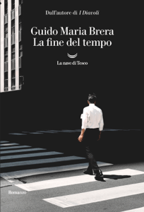 La fine del tempo - Guido Maria Brera pdf download