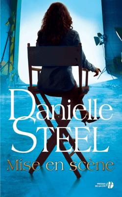 Mise en scène - Danielle Steel pdf download