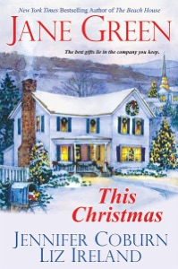 This Christmas - Jane Green, Jennifer Coburn & Liz Ireland pdf download