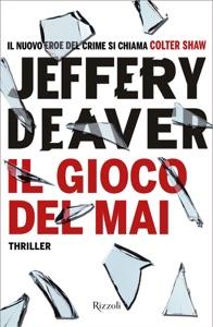 Il gioco del mai - Jeffery Deaver pdf download