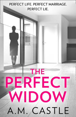 The Perfect Widow - A.M. Castle pdf download