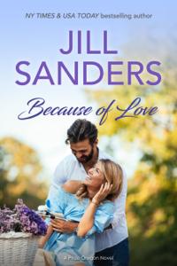 Because of Love - Jill Sanders pdf download