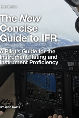 The New Concise Guide to IFR - John Robert Ewing