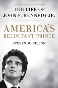 America's Reluctant Prince - Steven M. Gillon pdf download