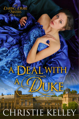 A Deal with a Duke - Christie Kelley