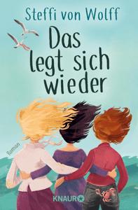 Das legt sich wieder - Steffi von Wolff pdf download
