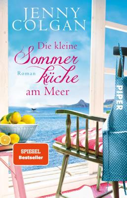 Die kleine Sommerküche am Meer - Jenny Colgan pdf download