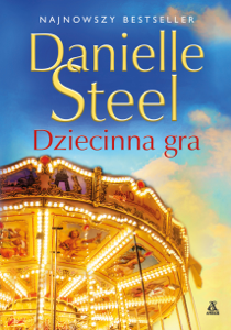 Dziecinna gra - Danielle Steel & Ewa Ratajczyk pdf download
