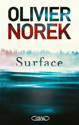Surface - Olivier Norek pdf download