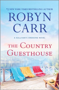 The Country Guesthouse - Robyn Carr pdf download