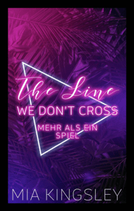 The Line We Don't Cross - Mia Kingsley pdf download