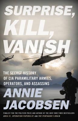 Surprise, Kill, Vanish - Annie Jacobsen pdf download