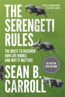 The Serengeti Rules - Sean B. Carroll