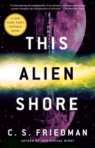 This Alien Shore - C.S. Friedman pdf download