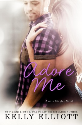 Adore Me - Kelly Elliott pdf download