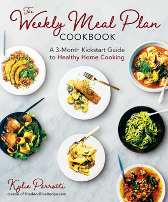 The Weekly Meal Plan Cookbook - Kylie Perrotti pdf download