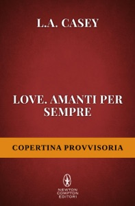Love. Amanti per sempre - L.A. Casey pdf download