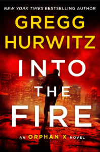 Into the Fire - Gregg Hurwitz pdf download