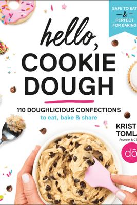 Hello, Cookie Dough - Kristen Tomlan
