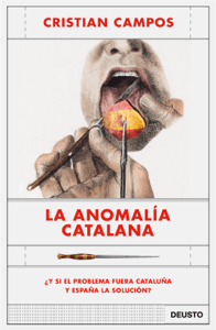 La anomalía catalana - Cristian Campos pdf download